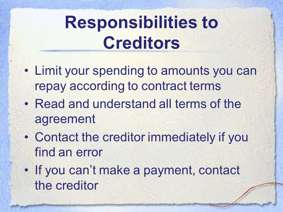 Responsibilities to Creditors