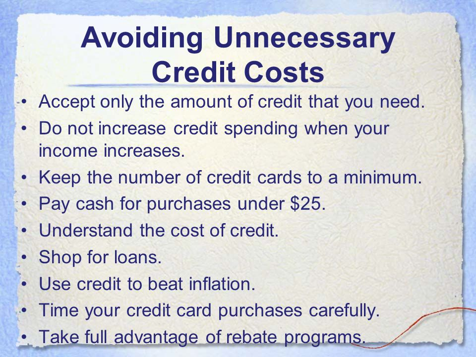 Avoiding Unnecessary Credit Costs
