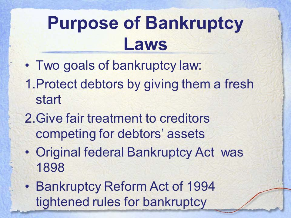 Purpose of Bankruptcy Laws