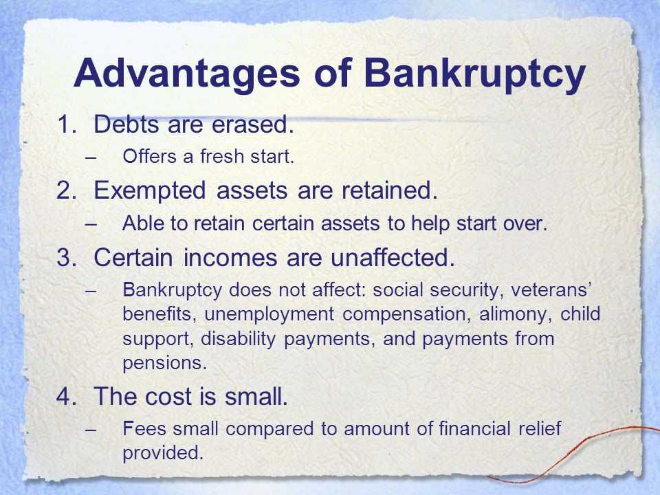 Advantages of Bankruptcy
