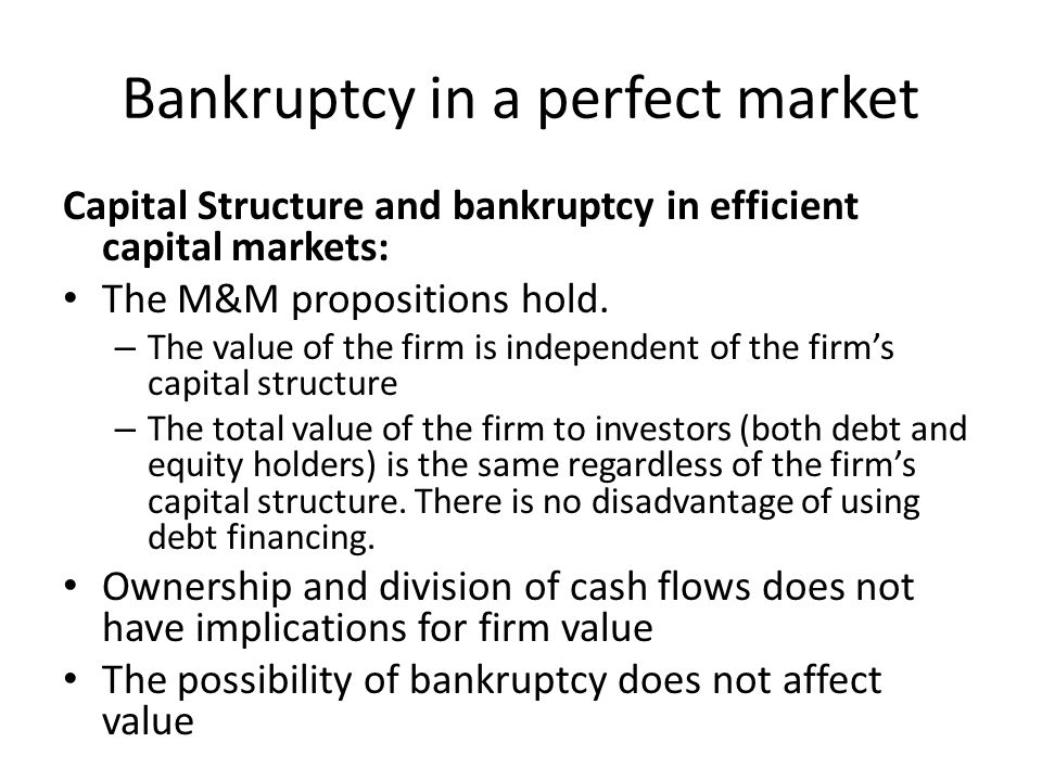 Bankruptcy in a perfect market