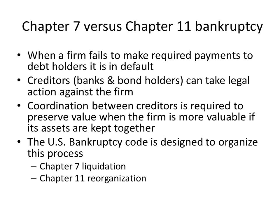 Chapter 7 versus Chapter 11 bankruptcy