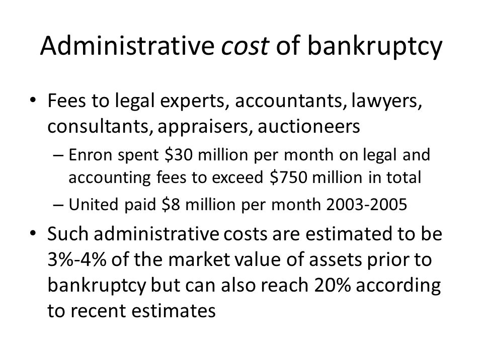 Administrative cost of bankruptcy