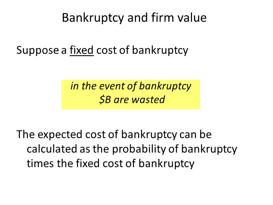 Bankruptcy and firm value