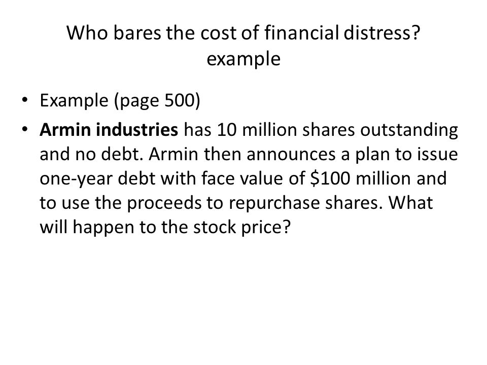 Who bares the cost of financial distress example
