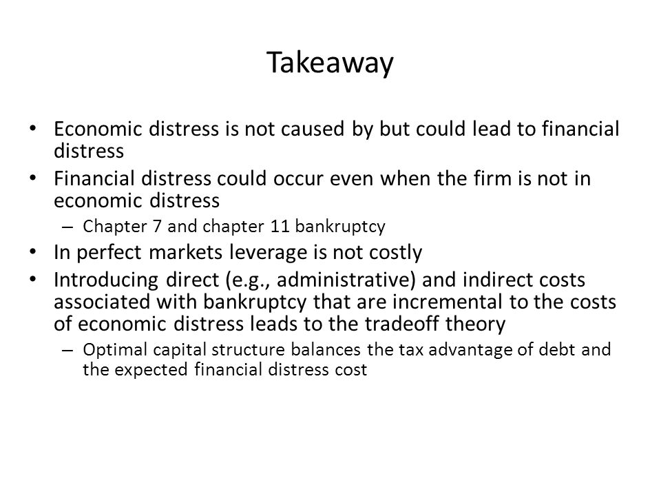 Takeaway Economic distress is not caused by but could lead to financial distress.