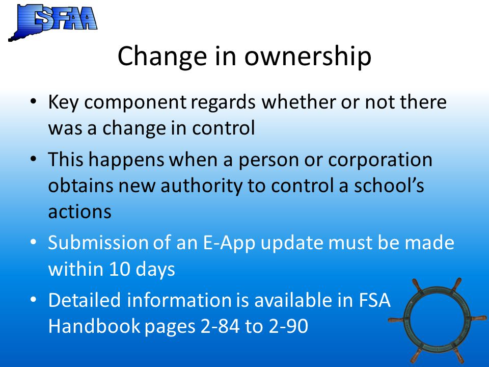 Change in ownership Key component regards whether or not there was a change in control.