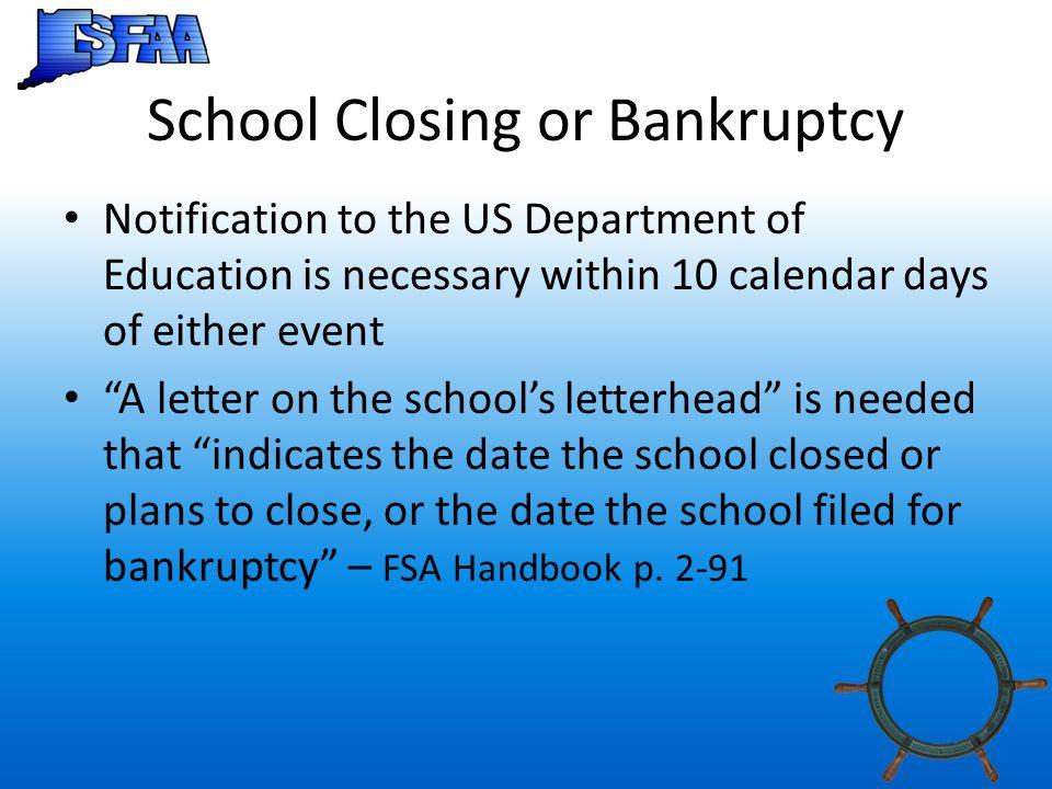 School Closing or Bankruptcy