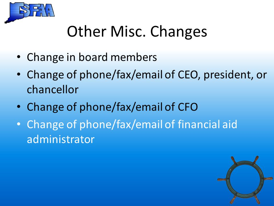 Other Misc. Changes Change in board members