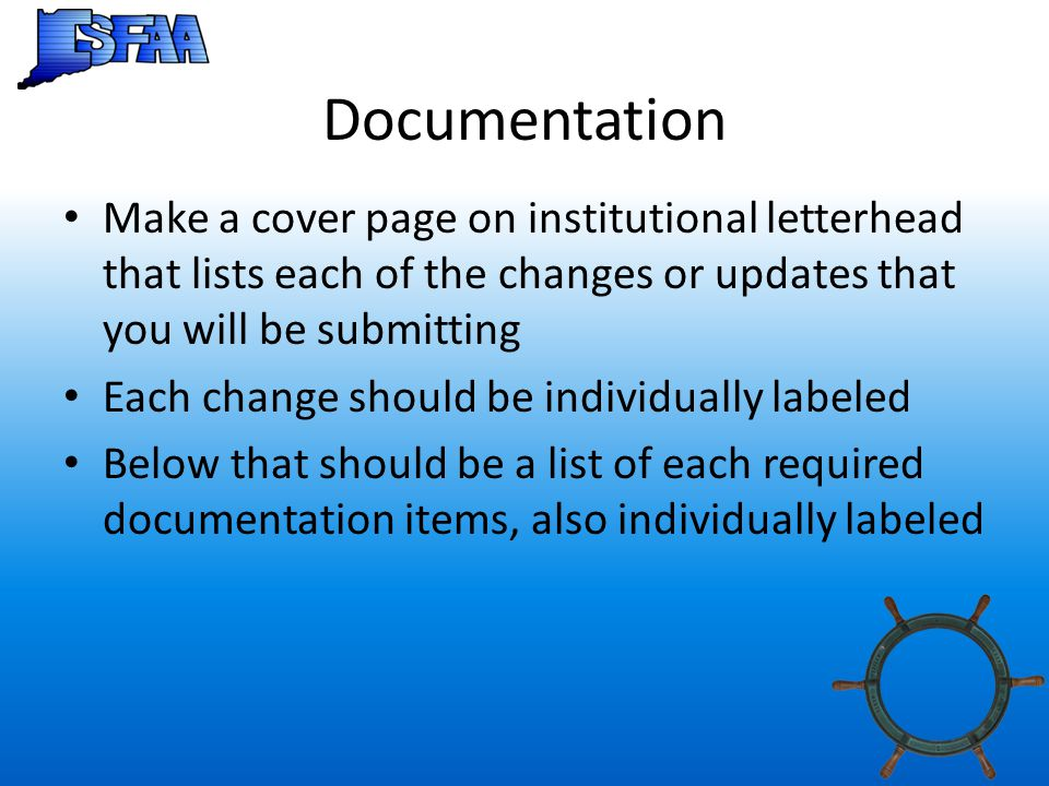 Documentation Make a cover page on institutional letterhead that lists each of the changes or updates that you will be submitting.