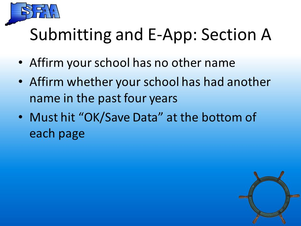 Submitting and E-App: Section A