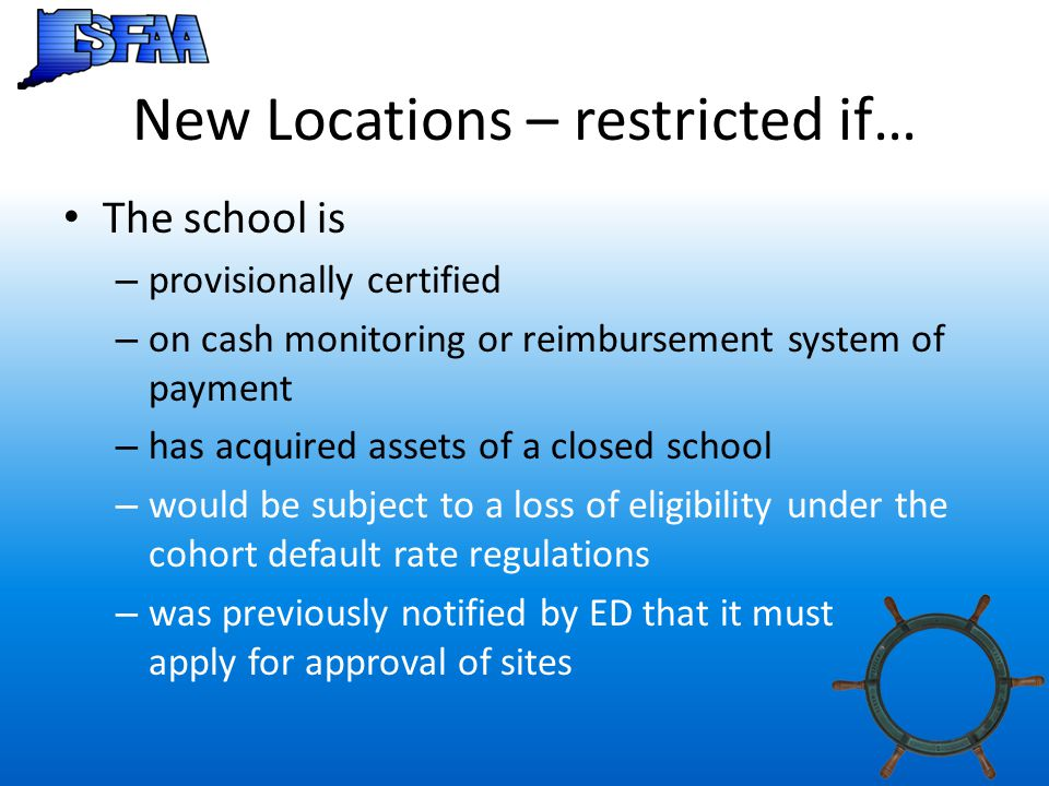 New Locations – restricted if…
