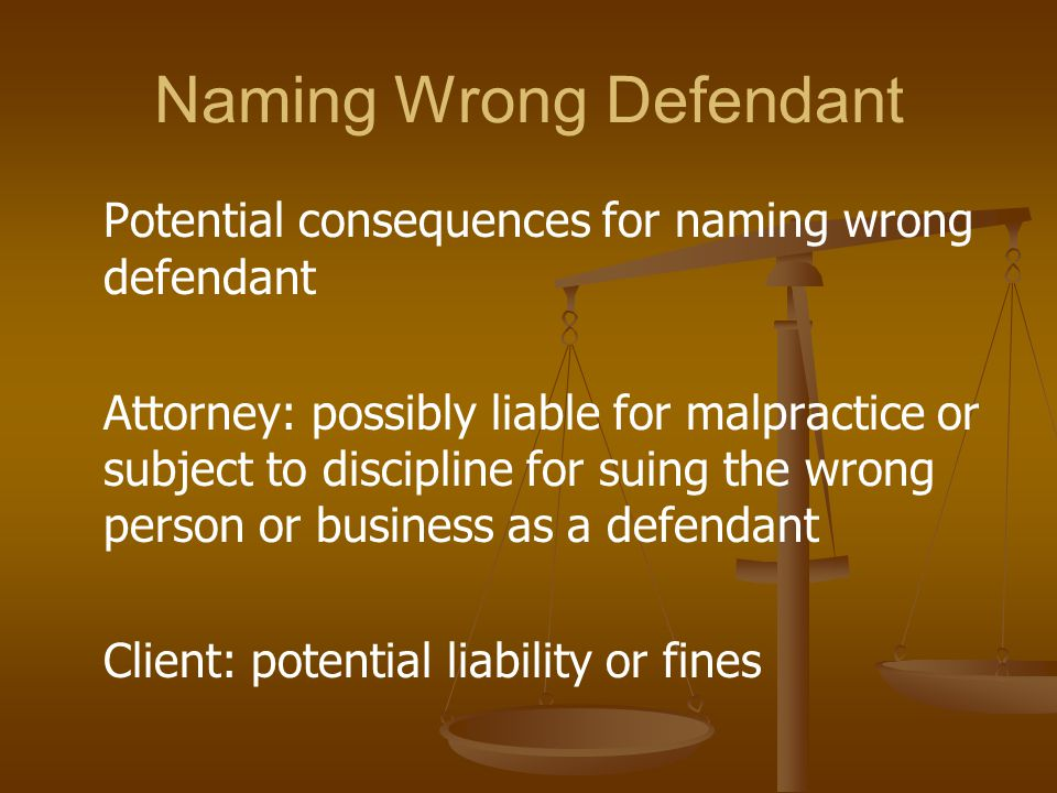 Naming Wrong Defendant