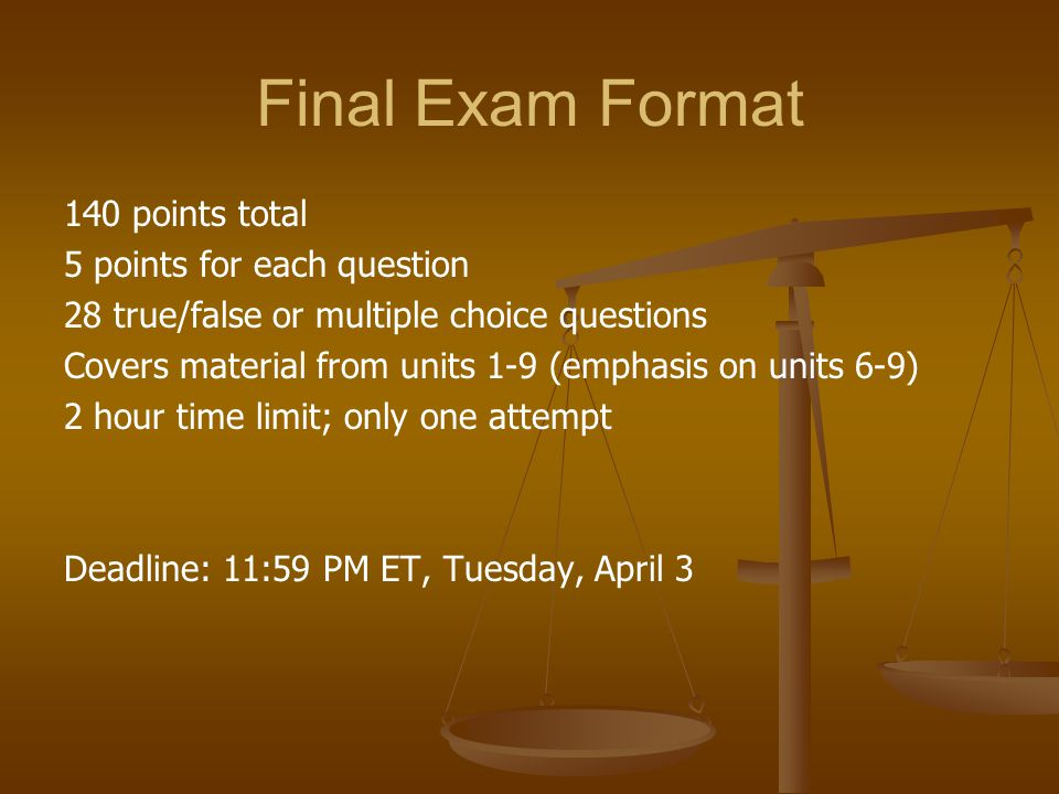 Final Exam Format 140 points total 5 points for each question