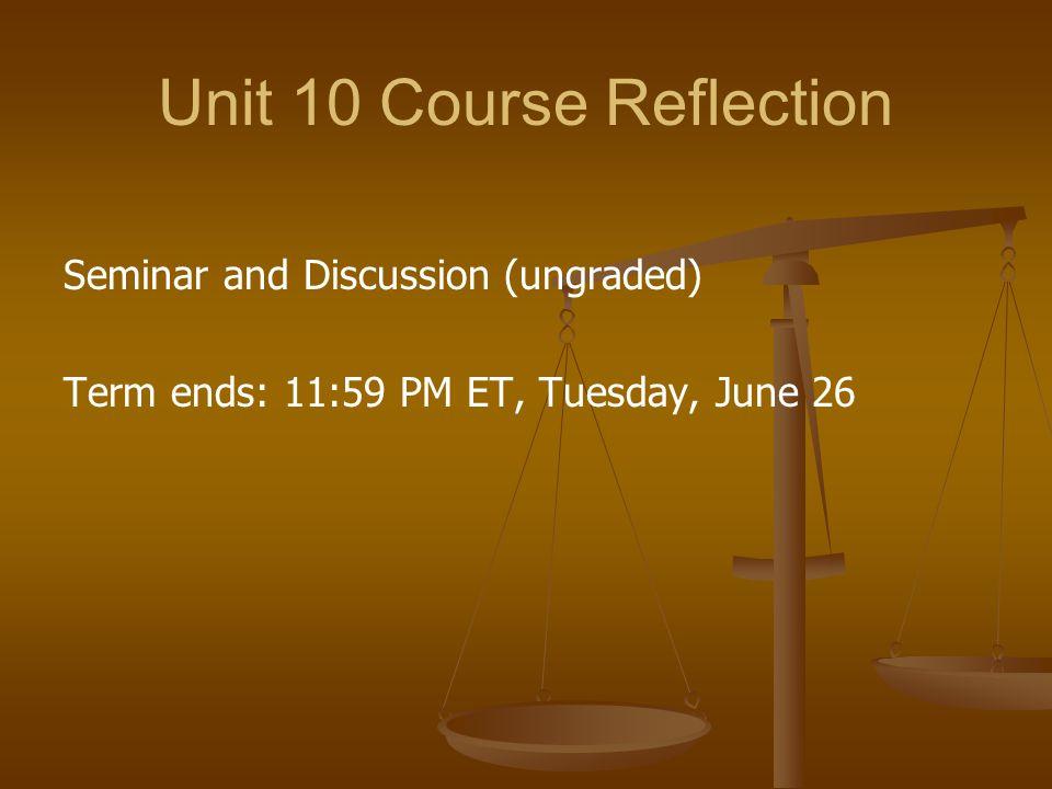 Unit 10 Course Reflection