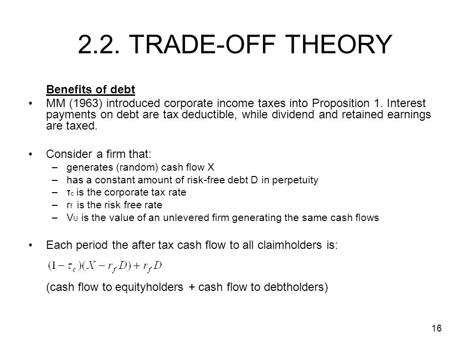 2.2. TRADE-OFF THEORY Benefits of debt