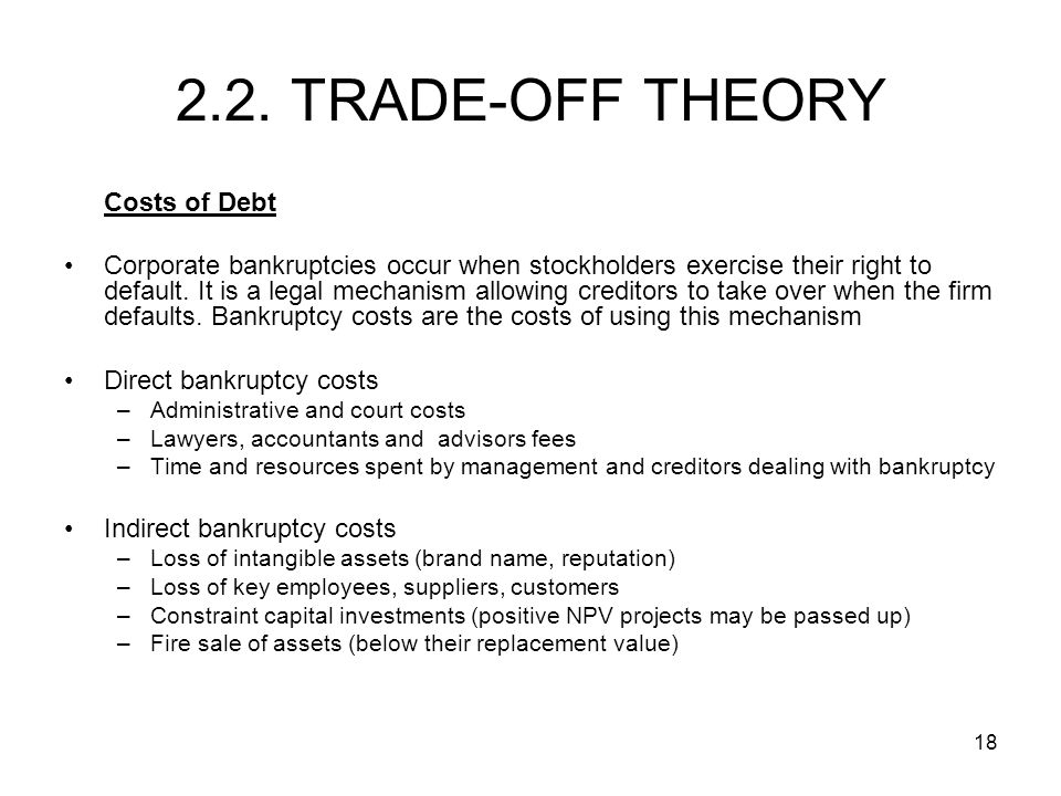 2.2. TRADE-OFF THEORY Costs of Debt