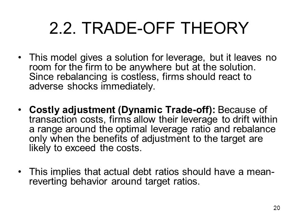 2.2. TRADE-OFF THEORY