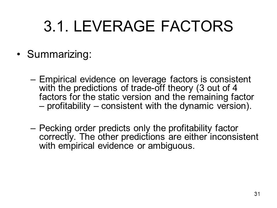 3.1. LEVERAGE FACTORS Summarizing: