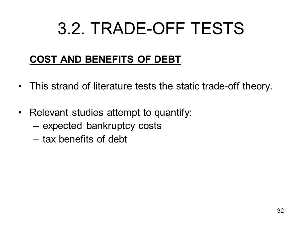 3.2. TRADE-OFF TESTS COST AND BENEFITS OF DEBT