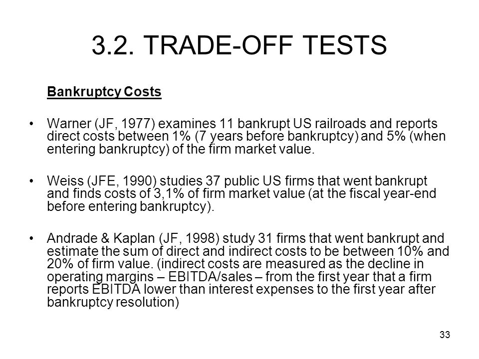 3.2. TRADE-OFF TESTS Bankruptcy Costs