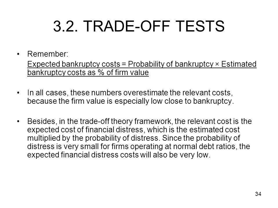 3.2. TRADE-OFF TESTS Remember: