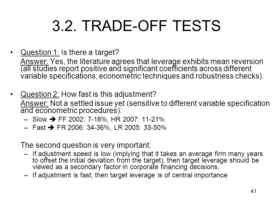 3.2. TRADE-OFF TESTS Question 1: Is there a target