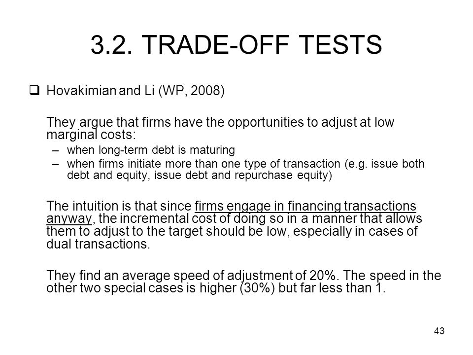 3.2. TRADE-OFF TESTS Hovakimian and Li (WP, 2008)