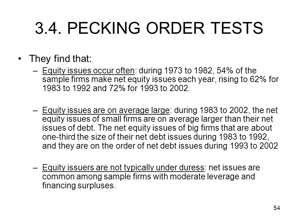 3.4. PECKING ORDER TESTS They find that: