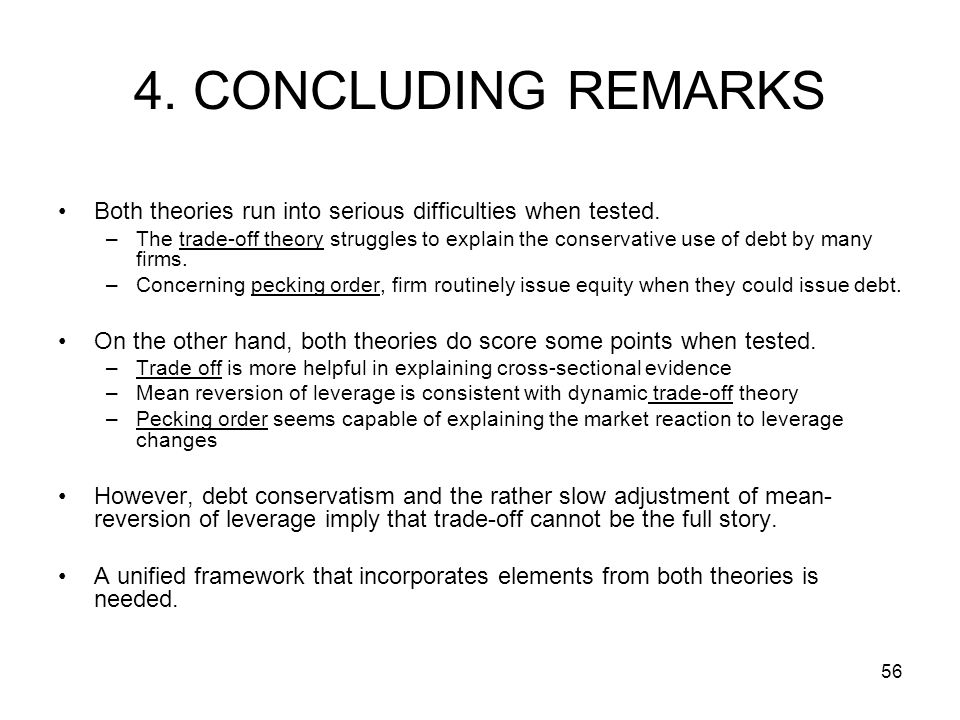4. CONCLUDING REMARKS Both theories run into serious difficulties when tested.