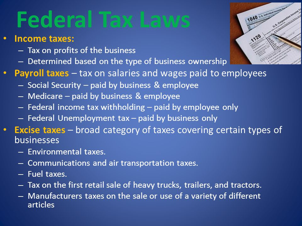 Federal Tax Laws Income taxes: