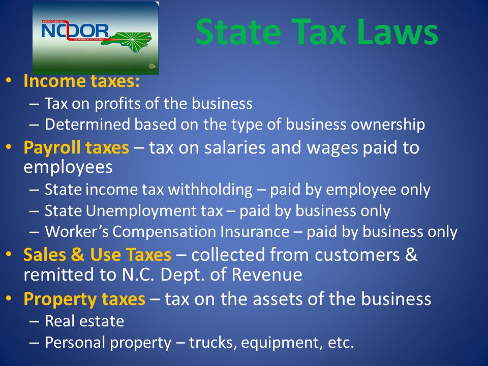 State Tax Laws Income taxes: