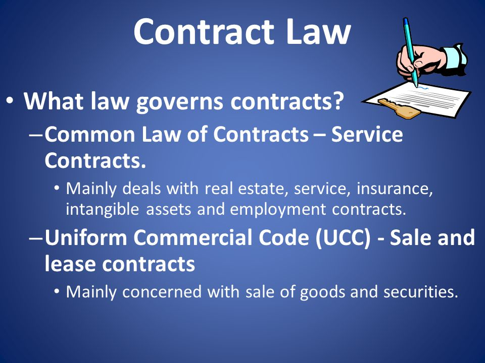 Contract Law What law governs contracts