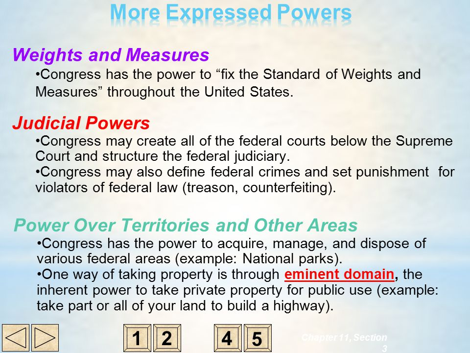 More Expressed Powers 1 2 4 5 Weights and Measures Judicial Powers