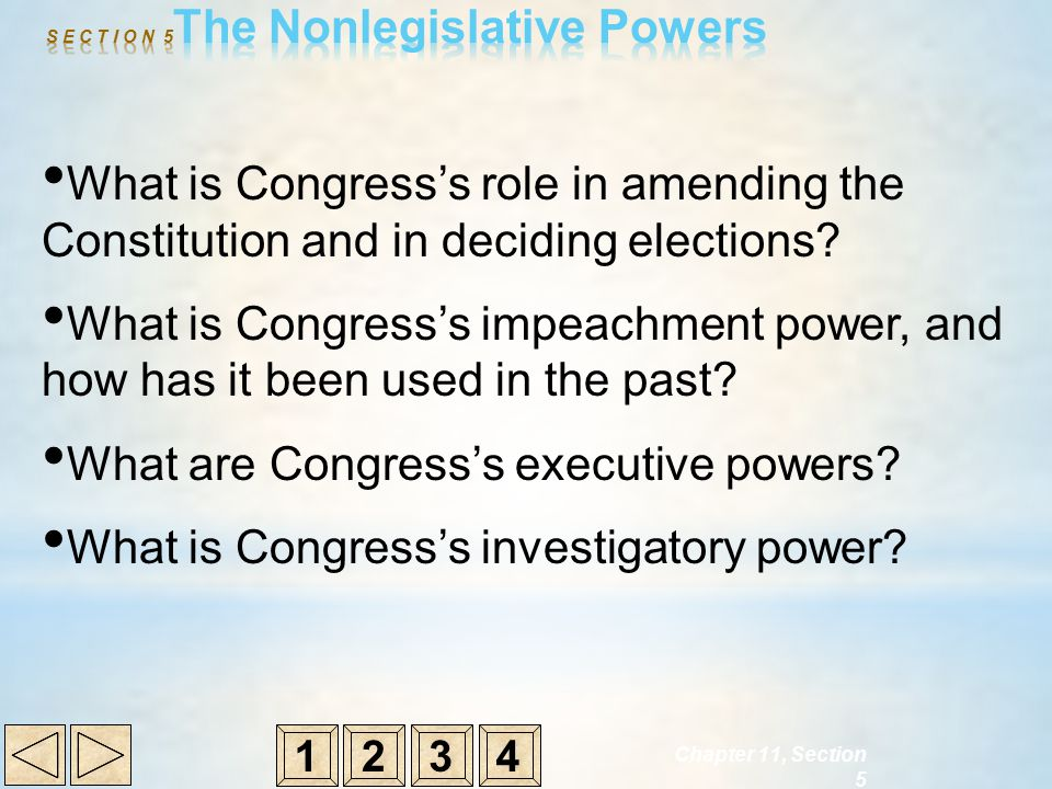 S E C T I O N 5The Nonlegislative Powers