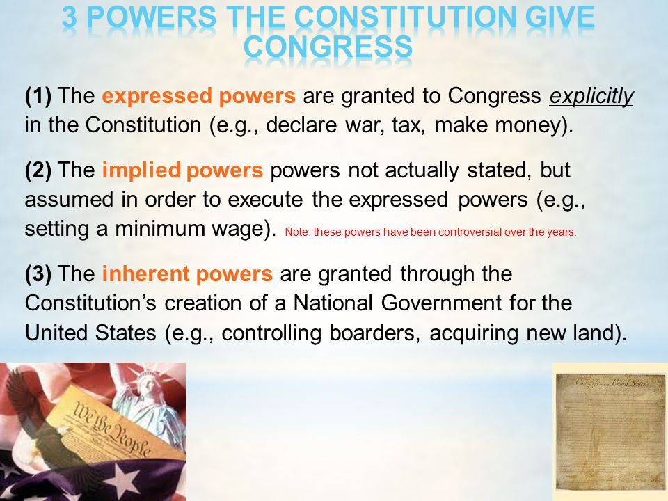 3 POWERS THE CONSTITUTION GIVE CONGRESS