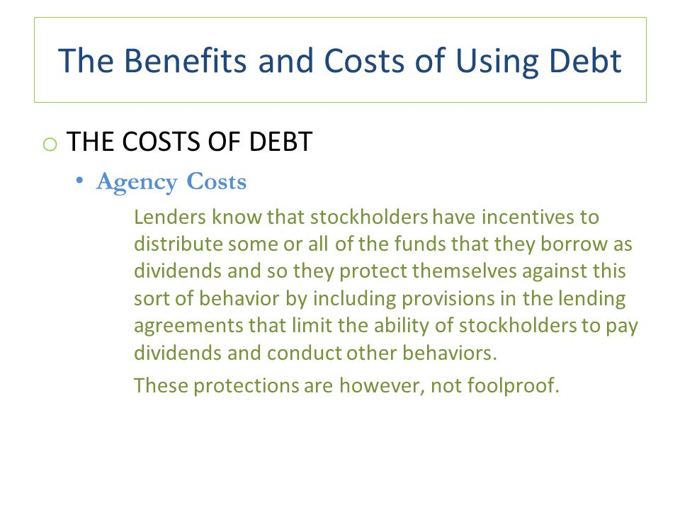 The Benefits and Costs of Using Debt