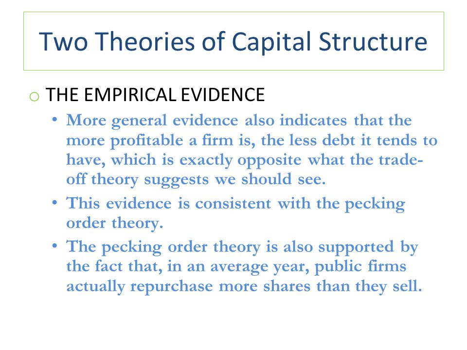 Two Theories of Capital Structure