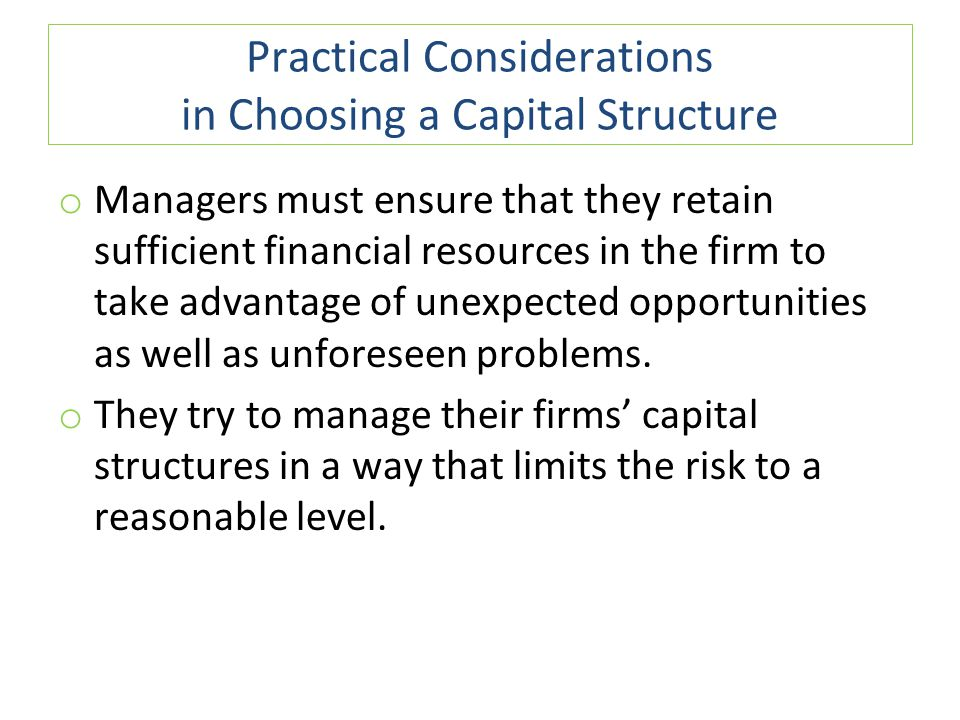Practical Considerations in Choosing a Capital Structure
