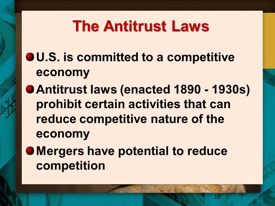 The Antitrust Laws U.S. is committed to a competitive economy