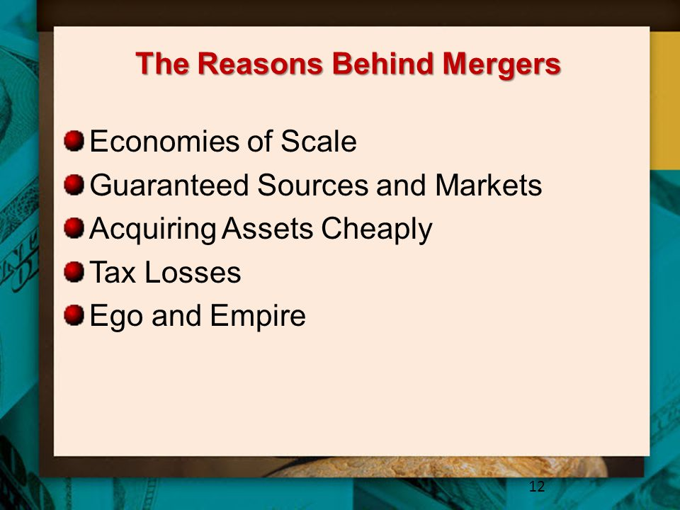 The Reasons Behind Mergers