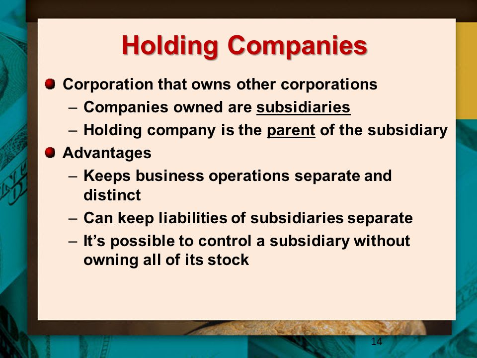 Holding Companies Corporation that owns other corporations
