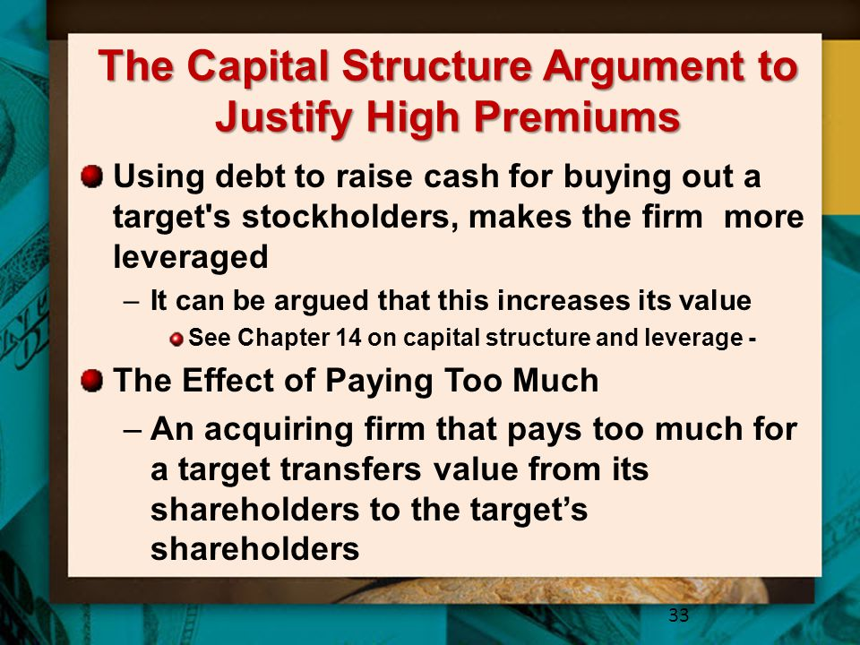 The Capital Structure Argument to Justify High Premiums