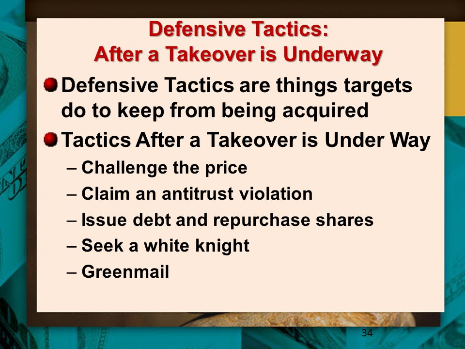 Defensive Tactics: After a Takeover is Underway