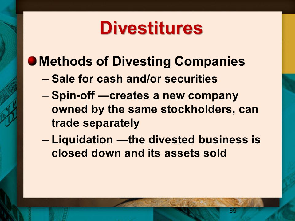 Divestitures Methods of Divesting Companies