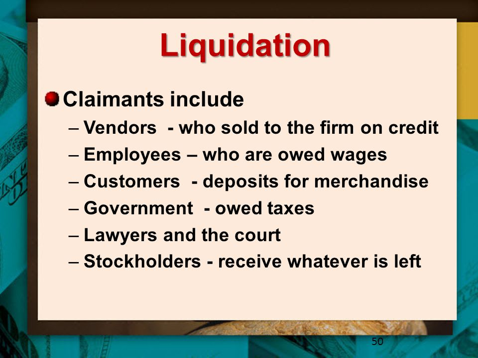 Liquidation Claimants include Vendors - who sold to the firm on credit