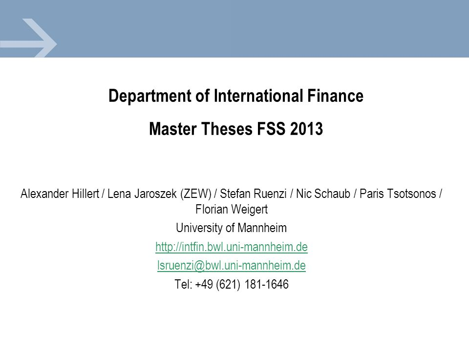 Department of International Finance Master Theses FSS 2013