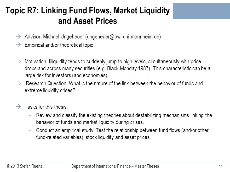 Topic R7: Linking Fund Flows, Market Liquidity and Asset Prices
