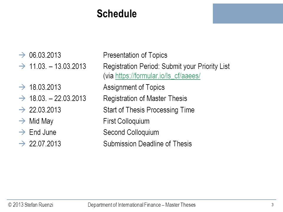 Schedule 06.03.2013 Presentation of Topics