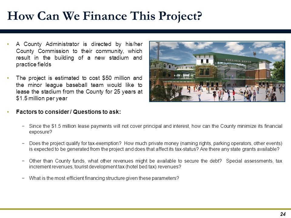 How Can We Finance This Project